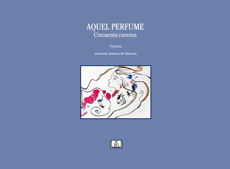 Aquel perfume Cincuenta cuentos