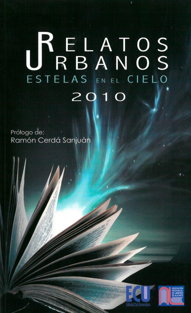 Relatos urbanos - Estelas en el cielo 2010
